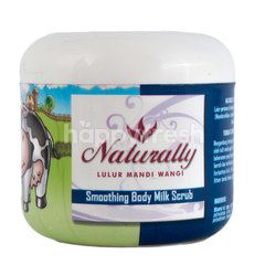 Naturally Bath Cream Cleanser Smoothing Body Milk Scrub