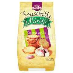 Bruschette Maretti Roasted Garlic