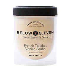 บีโลว เอเลฟเว่น ไอศกรีมกระปุก รสเฟรนช์ วานิลลา ตาฮิติ 380 มล.