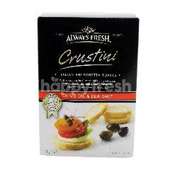 Always Fresh Crustini Olive Oil & Sea Salt